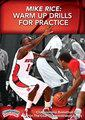Mike Rice: Warm Up Drills for Practice