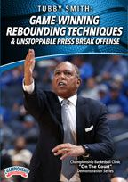 Tubby Smith: Game-Winning Rebounding Techniques & Unstoppable Press Break Offense