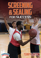 Screening and Sealing for Success